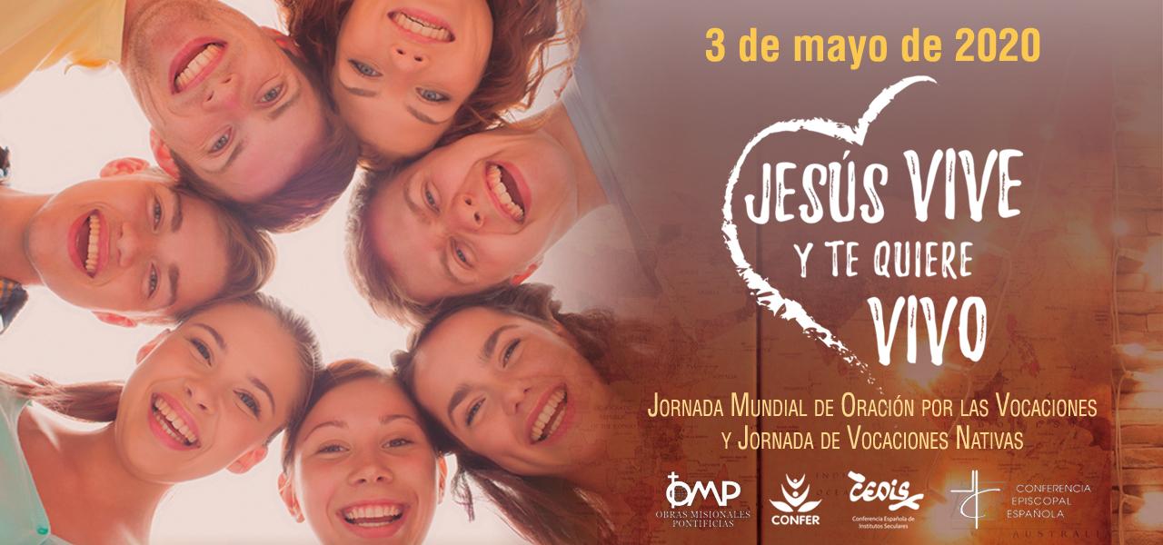 Jornada Mundial de Oración por las Vocaciones y Jornada de Vocaciones Nativas