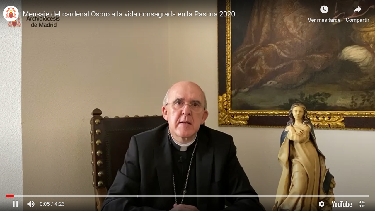 Mensaje del Cardenal Osoro a la Vida Consagrada