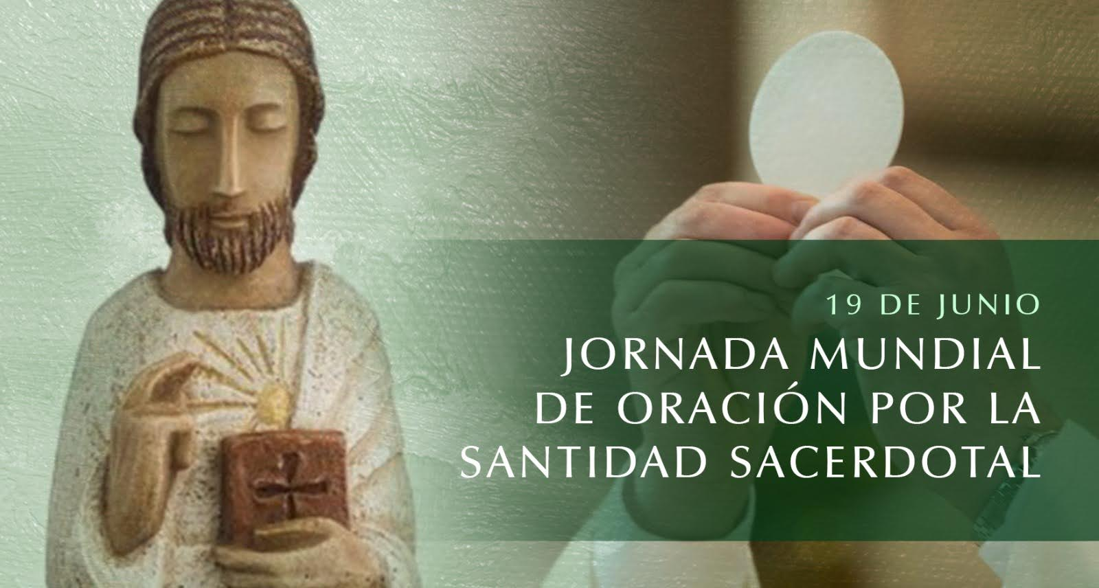 Jornada Mundial de Oración por la Santificación de los Sacerdotes